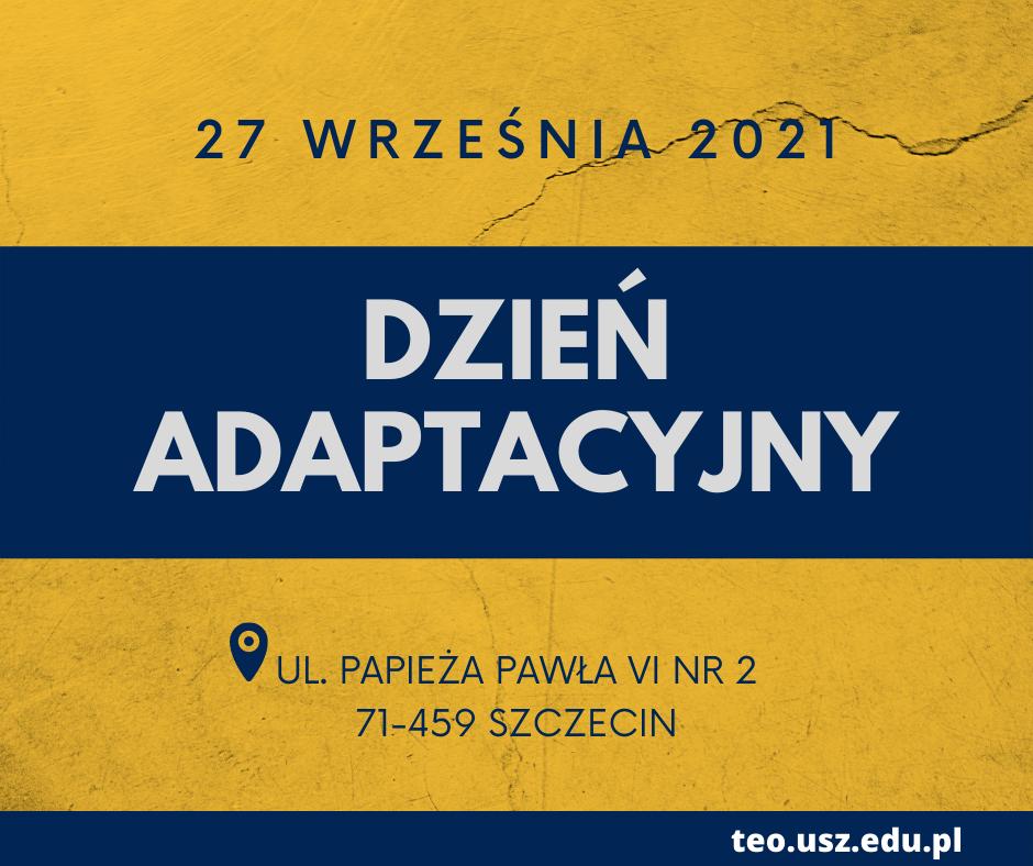 Dzień adaptacyjny dla studentów I roku – 27.09.2021 r.