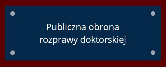 Publiczna obrona rozprawy doktorskiej ks. mgra lic. Jarosława Zielińskiego